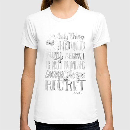 TRULY REGRET T-shirt