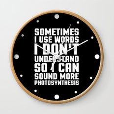 Words I Don't Understand Funny Quote Wall Clock