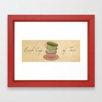Each Cup Of Tea Framed Art Print