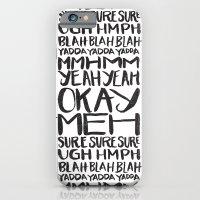 iPhone & iPod Case featuring BLAH BLAH BLAH YADDA YADDA YADDA by Matthew Taylor Wilson