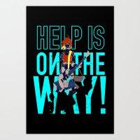 Help is on The Way Art Print