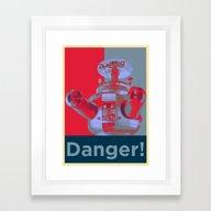 Danger!!!! Framed Art Print