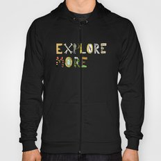 Explore More. Hoody