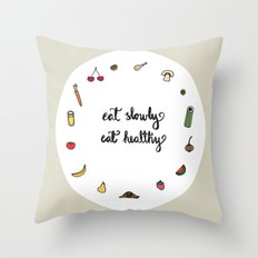 Eat slowly, eat healthy. A PSA for stressed creatives. Throw Pillow