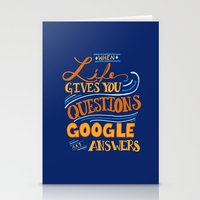 When Life gives you questions... Stationery Cards
