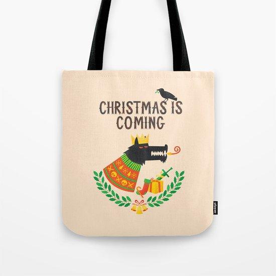 Christmas is coming Tote Bag