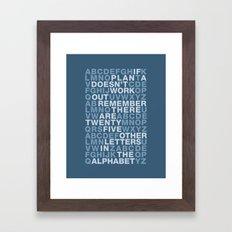 Plan A, B, C, D, E.... Framed Art Print
