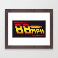 88 Mph Framed Art Print