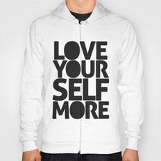 LOVE YOURSELF MORE Hoody