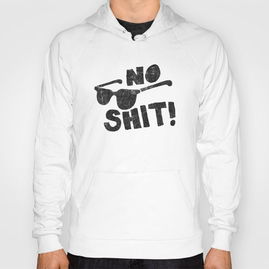 No Shit Shades! Hoody