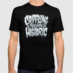 Crippling & Potentially Historic Black SMALL Mens Fitted Tee