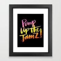 PUMP UP THE JAMZ Framed Art Print