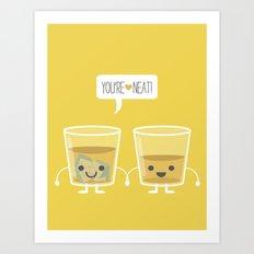 You're Neat! Art Print