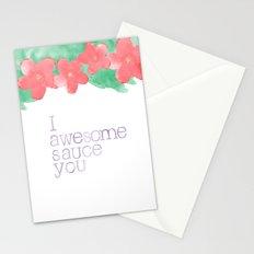 I AWESOME SAUCE YOU Stationery Cards