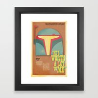 He's worth a lot to me Framed Art Print