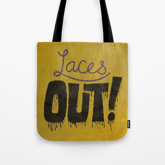 Laces out! Tote Bag