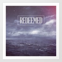 REDEEMED Art Print
