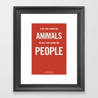 If We Stop Caring For An… Framed Art Print