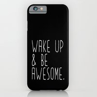 iPhone & iPod Case featuring Wake up & be awesome by cuadrado