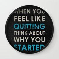 When You Feel Like Quitt… Wall Clock