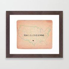 Texas is a State of Mind Framed Art Print