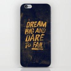 I. Dream big iPhone & iPod Skin