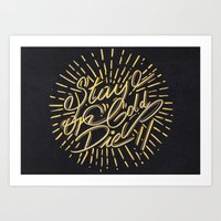 Stay Gold Or Die Art Print