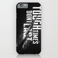 Tough Times Don't Last iPhone 6 Slim Case