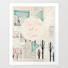 One day at a time Art Print