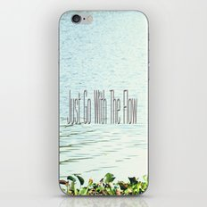 Just Go With the Flow iPhone & iPod Skin