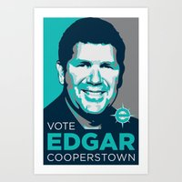 Vote Edgar For Coopersto… Art Print