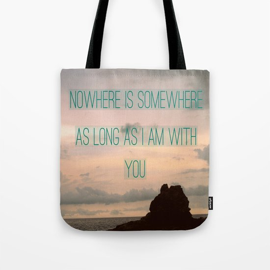 Somewhere With You Tote Bag