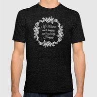 If Mama Ain't Happy Mens Fitted Tee Tri-Black SMALL