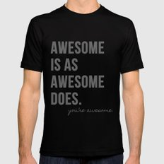 Awesome is as Awesome Does Black SMALL Mens Fitted Tee