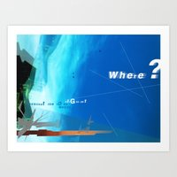 Where? Art Print