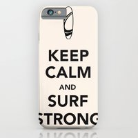 KEEP CALM SURF STRONG iPhone 6 Slim Case
