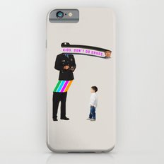 Kids. Don't Do Drugs iPhone 6s Slim Case