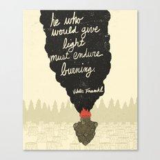 Endure Burning - Viktor Frankl Quote - wood heart Canvas Print