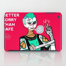 Better sorry than safe iPad Case