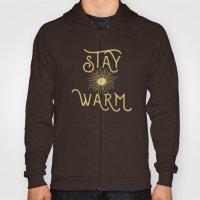 Stay Warm Hoody