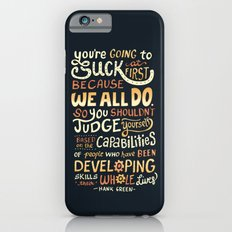 Don't Be Afraid To Suck iPhone 6 Slim Case