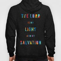 The Lord is my Light and my Salvation Hoody