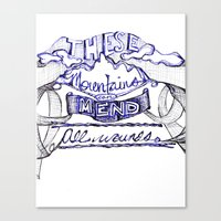 These Mountains Mend  Canvas Print