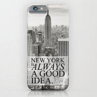 New York Is Always A Goo… iPhone 6 Slim Case