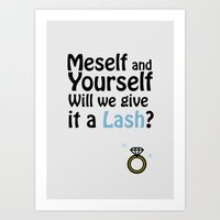 Will We Give It A Lash? Art Print