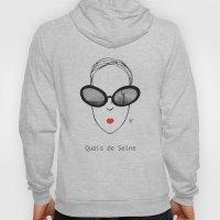 A Few Parisians: Quais D… Hoody