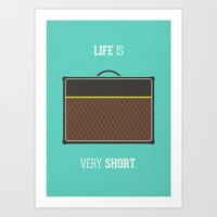 Life Is Short Art Print
