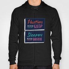 Never Sleep Hoody