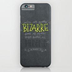 Breakfast Club: We're All Pretty Bizarre Slim Case iPhone 6s
