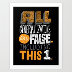 All Generalizations Art Print
